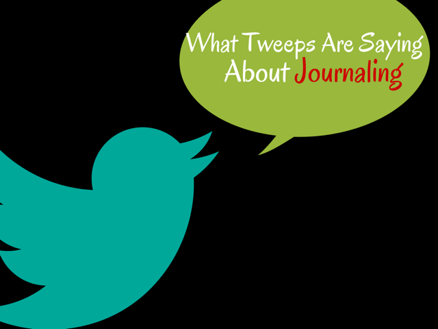 What tweeps are sayingabout journaling